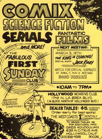 Greg Koudoulian's and John Ziniewicz's Fabulous First Sunday Club Con flyer from 1974. Shel Dorf helped Greg to get Jack Kirby to appear.